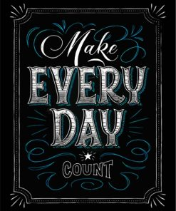 Make Every Day Count Paint by numbers