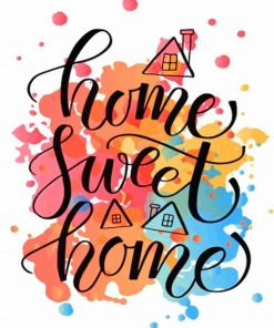 Home Sweet Home Quote paint by numbers